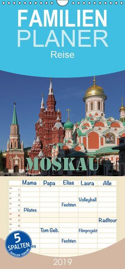 Moskau – Familienplaner hoch (Wandkalender 2019 , 21 cm x 45 cm, hoch) von Blume,  Hubertus