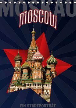 Moskau – Moscow – Ein Stadtporträt (Tischkalender 2019 DIN A5 hoch) von Koch,  Hermann