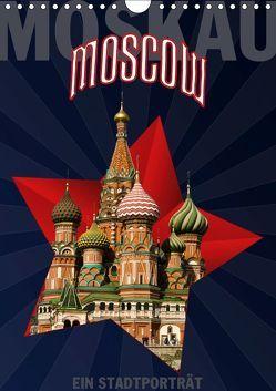 Moskau – Moscow – Ein Stadtporträt (Wandkalender 2019 DIN A4 hoch) von Koch,  Hermann
