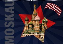 Moskau – Moscow (Wandkalender 2019 DIN A2 quer) von Koch,  Hermann