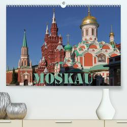 Moskau (Premium, hochwertiger DIN A2 Wandkalender 2021, Kunstdruck in Hochglanz) von Blume,  Hubertus