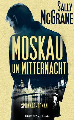 Moskau um Mitternacht von McGrane,  Sally