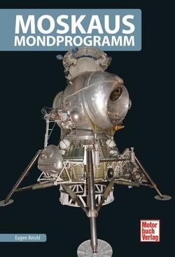 Moskaus Mondprogramm von Reichl,  Eugen