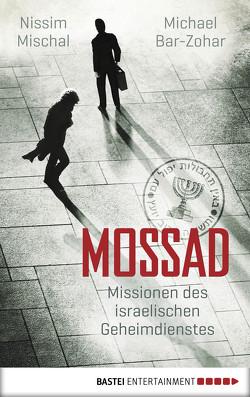 Mossad von Bar-Zohar,  Michael, Mischal,  Nissim