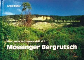 Mössinger Bergrutsch, 15 Jahre Beobachtungen von Dieter,  Armin