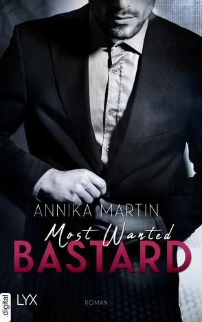 Most Wanted Bastard von Martin,  Annika, Restemeier,  Nina
