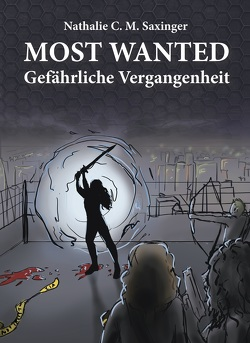 MOST WANTED von Saxinger,  Nathalie C. M.
