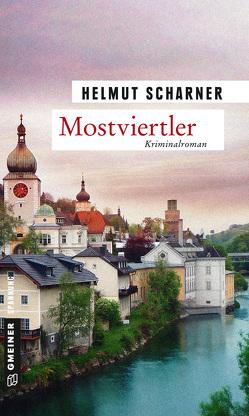Mostviertler von Scharner,  Helmut