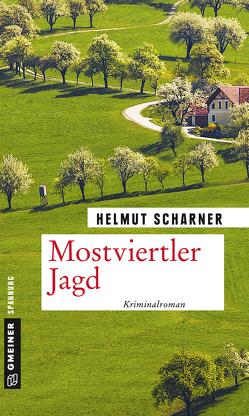 Mostviertler Jagd von Scharner,  Helmut