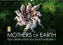 Mothers of Earth, das Leben kann soo prachtvoll sein ! (Wandkalender 2018 DIN A2 quer) von Allgaier (ullision),  Ulrich