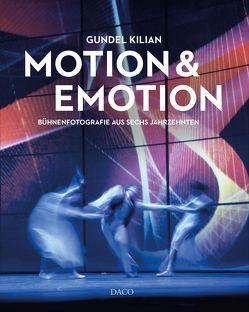 Motion & Emotion von Kilian,  Gundel