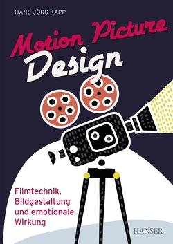 Motion Picture Design von Kapp,  Hans-Jörg
