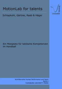 MotionLab for talents von Gärtner,  Klaus, Raab,  Markus, Schlapkohl,  Nele