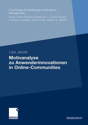 Motivanalyse zu Anwenderinnovationen in Online-Communities von Janzik,  Lars