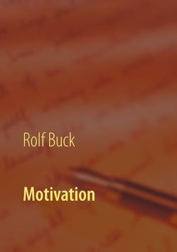 Motivation von Buck,  Rolf