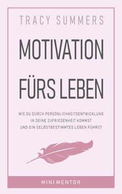 Motivation fürs Leben von Bauer,  Tracy