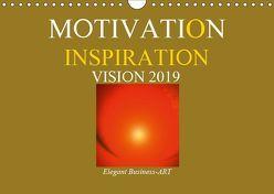 MOTIVATION – INSPIRATION – VISION 2019 (Wandkalender 2019 DIN A4 quer)