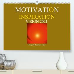 MOTIVATION – INSPIRATION – VISION 2021 (Premium, hochwertiger DIN A2 Wandkalender 2021, Kunstdruck in Hochglanz) von Labusch,  Ramon