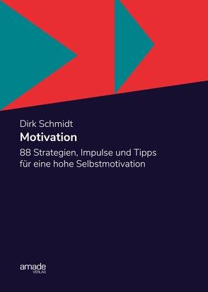Motivation von Schmidt,  Dirk