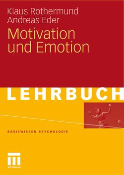 Motivation und Emotion von Eder,  Andreas, Rothermund,  Klaus