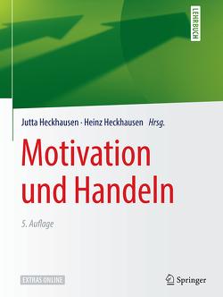 Motivation und Handeln von Heckhausen,  Heinz, Heckhausen,  Jutta