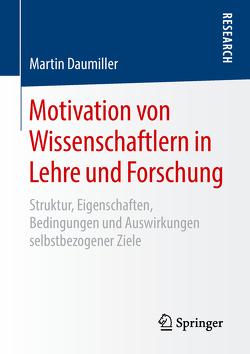 Motivation von Wissenschaftlern in Lehre und Forschung von Daumiller,  Martin