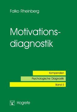 Motivationsdiagnostik von Rheinberg,  Falko