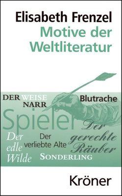 Motive der Weltliteratur von Frenzel,  Elisabeth