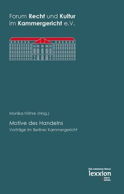 Motive des Handelns von Nöhre,  Monika