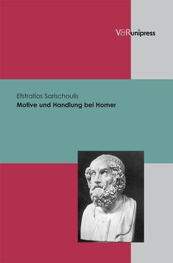 Motive und Handlung bei Homer von Sarischoulis,  Efstratios