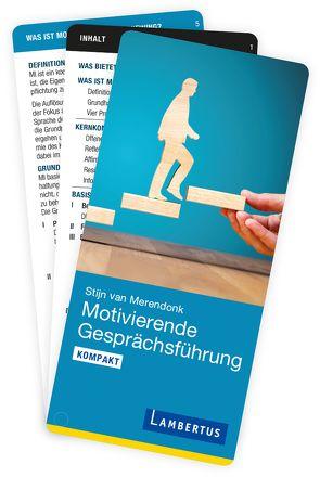Motivierende Gesprächsführung kompakt von van Merendonk,  Stijn