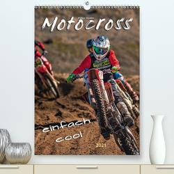Motocross – einfach cool (Premium, hochwertiger DIN A2 Wandkalender 2021, Kunstdruck in Hochglanz) von Roder,  Peter