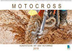 Motocross: Kunststücke mit dem Motorrad (Wandkalender 2018 DIN A2 quer) von CALVENDO,  k.A.