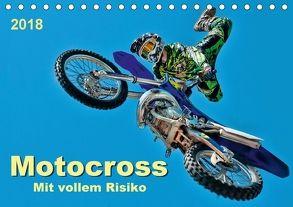 Motocross – mit vollem Risiko (Tischkalender 2018 DIN A5 quer) von Roder,  Peter