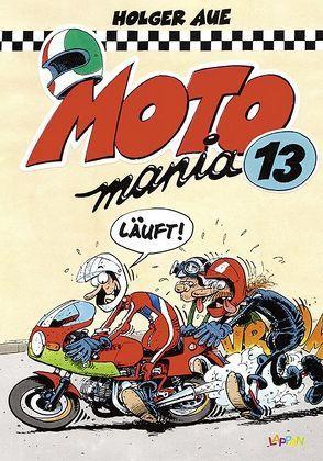 MOTOmania Band 13 von Aue,  Holger