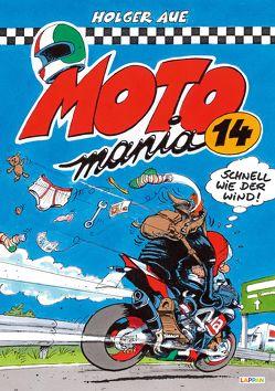 MOTOmania Band 14 von Aue,  Holger