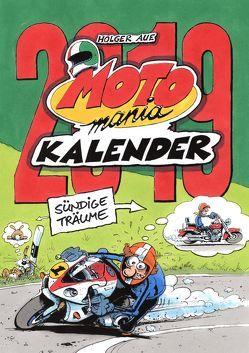 MOTOmania Kalender 2019 von Aue,  Holger
