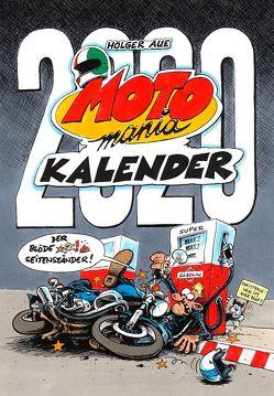 MOTOmania Kalender 2020 von Aue,  Holger