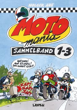 MOTOmania, Sammelband 1-3 von Aue,  Holger