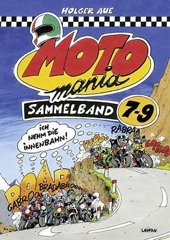 MOTOmania Sammelband 7-9 von Aue,  Holger