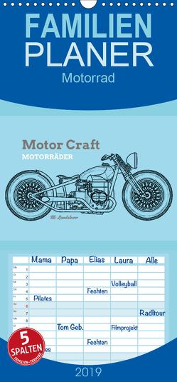 Motor Craft Motorräder – Familienplaner hoch (Wandkalender 2019 , 21 cm x 45 cm, hoch) von Landsherr,  Uli