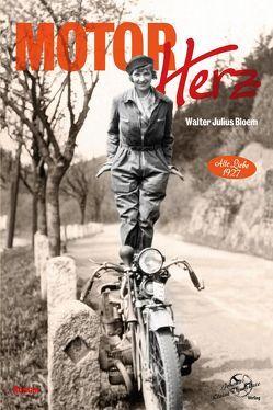Motorherz von Bloem,  Walter Julius