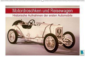 Motordroschken und Reisewagen – Historische Aufnahmen der ersten Automobile (Wandkalender 2019 DIN A2 quer) von CALVENDO,  k.A.