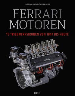 Ferrari Motoren von Bluemel,  Keith, Reggiani,  Francesco