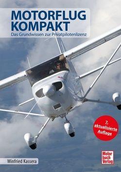 Motorflug kompakt von Kassera,  Winfried