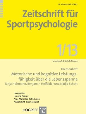 Motorische und kognitive Leistungsfähigkeit über die Lebensspanne von Hohmann,  Tanja, Holfelder,  Benjamin, Schott,  Nadja