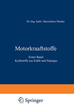 Motorkraftstoffe von Marder,  Maximilian