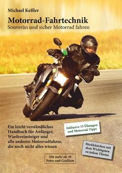 Motorrad-Fahrtechnik von Kessler,  Michael