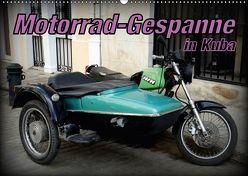 Motorrad-Gespanne in Kuba (Wandkalender 2018 DIN A2 quer) von von Loewis of Menar,  Henning