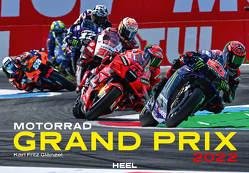 Motorrad Grand Prix 2022 von Glänzel,  Karl Fritz